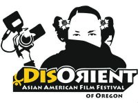 Descendants of the Past, Ancestors of the Future Is Official Selection of DisOrient Asian American Film Festival of Oregon